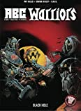 img - for The Black Hole (A.B.C. Warriors (DC Comics)) by McCarthy, Brendan, McMahon, Mike, O'Neill, Kevin (2005) Paperback book / textbook / text book