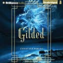 Gilded: Gilded, Book 1 Audiobook by Christina Farley Narrated by Greta Jung