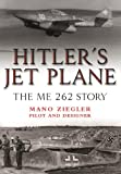 img - for Hitler's Jet Plane: The ME 262 Story book / textbook / text book