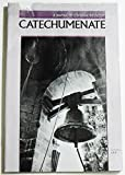 img - for Catechumenate: A Journal of Christian Initiation, Volume 13 Number 6, Novembery 1991 book / textbook / text book