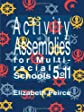 Activity Assemblies for Multi-racial Schools 5?11