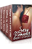 """(Sexy Romance- 4 Book Box Set) """"Her Last Love Affair"""" & """"Escape To Vegas"""" & """"Loving Her Cowboy"""" & """"Sex With The Billionaire"""""""