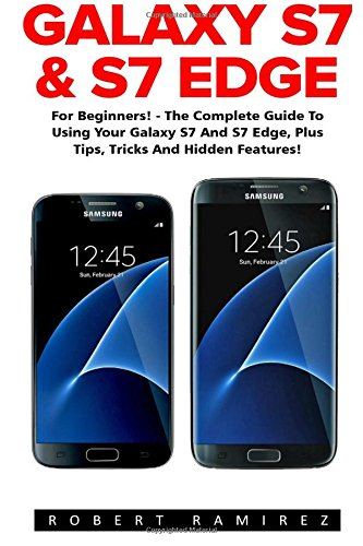 galaxy-s7-s7-edge-for-beginners-the-complete-guide-to-using-your-galaxy-s7-and-s7-edge-plus-tips-tri