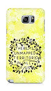 AMEZ there is unmapped territory in all of us Back Cover For Samsung Galaxy Note 5