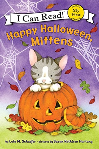 Happy Halloween, Mittens (My First I Can Read) PDF