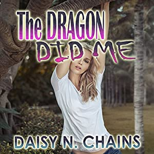 The Dragon Did Me Audiobook