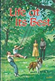 Life at Its Best (0816300445) by White, Ellen Gould Harmon