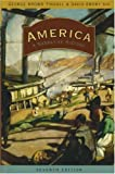 img - for America: A Narrative History (Seventh Edition) (Vol. One-Volume) book / textbook / text book