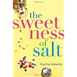 The Sweetness of Salt ~ Cecilia Galante