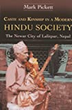 Orchid Pr Caste and Kinship in a Modern Hindu Society: The Newar City of Lalitpur, Nepal (Bibliotheca Himalayica Series III)