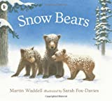 Snow Bears (1406332011) by Waddell, Martin