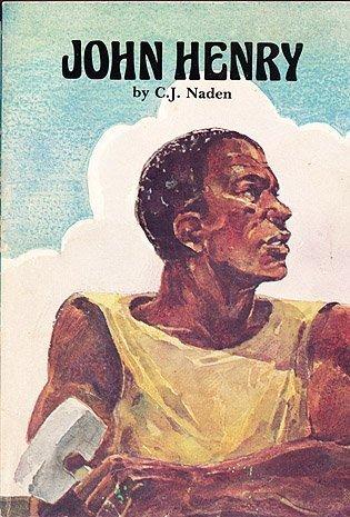 John Henry: Steel-Driving Man (Folk Tales of America series)