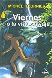 Image of Viernes O La Vida Salvaje (Spanish Edition)