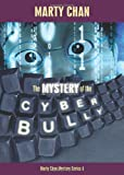 img - for Mystery of the Cyber Bully (Chan Mystery) book / textbook / text book