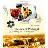 Flavors of Portugal ~ Tania Gomes