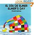 Elmer's Day (English�Spanish) (Elmer series)