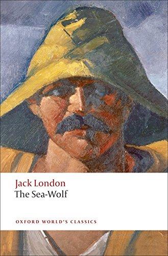 Oxford World's Classics: The Sea-Wolf (World Classics)