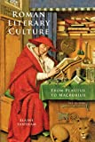Roman Literary Culture: From Plautus to Macrobius (Ancient Society and History) (1421408368) by Fantham, Elaine