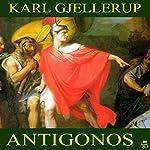 Antigonos | Karl Gjellerup