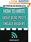 How to Write Great Blog Posts that En...