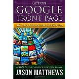 Get On Google Front Page ~ Jason Matthews