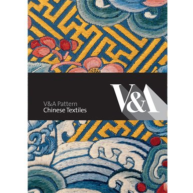 V&A Pattern: Chinese Textiles