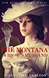 The Montana Widows Husband (The New Montana Brides Book 4)
