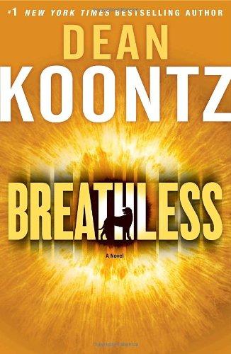 Breathless: A Novel, Dean Koontz