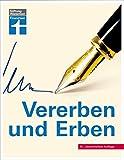 Image de Vererben und Erben: 10., aktualisierte Auflage
