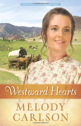 Image of Westward Hearts (Homeward on the Oregon Trail)