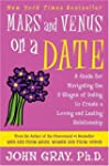 Mars and Venus on a Date: A Guide for...