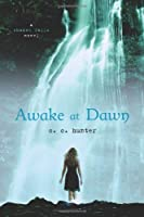 Awake at Dawn (Shadow Falls)