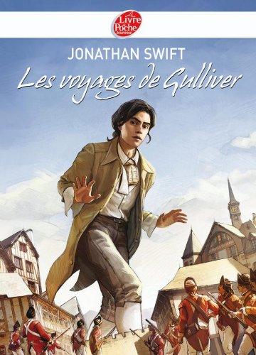 Jonathan Swift - Les voyages de Gulliver - Texte abrégé (Classique t. 1278) (French Edition)
