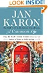 A Common Life: The Sixth Book in the...