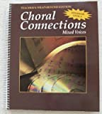Choral Connections Teachers Wrap Around Edition Advanced Level 4 (0026556200) by Glencoe McGraw Hill