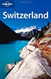 img - for Lonely Planet Switzerland (Country Travel Guide) book / textbook / text book
