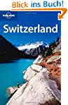 Switzerland (Lonely Planet Switzerland)