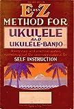 img - for EZ METHOD FOR UKULELE AND UKULELE BANJO book / textbook / text book