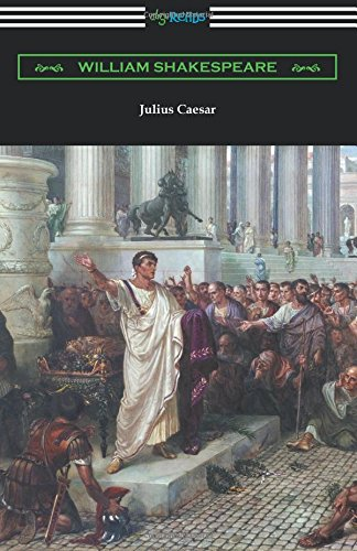 Julius Caesar (Annotated by Henry N. Hudson with an Introduction by Charles Harold Herford) ISBN-13 9781420952742