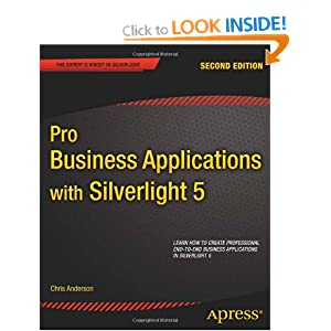 Pro Business Applications with Silverlight 5 2nd Edition (Professional Apress)