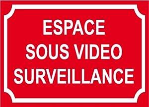 """Panneau """"espace sous vidéo surveillance"""" 300x200mm"""