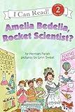 Amelia Bedelia, Rocket Scientist? (I Can Read Book 2) (0060518898) by Parish, Herman