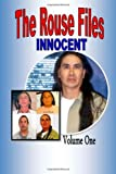 The Rouse Files: We Are Innocent (Volume 1)