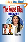 The Rouse Files: We Are Innocent