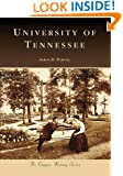 University of Tennessee (TN) (Campus History Series)