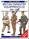 British Infantry Equipments 1908-1980 (Men at Arms)