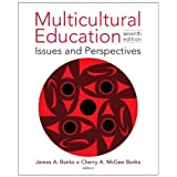 Multicultural Education: Issues and Perspectivesby James A. Banks