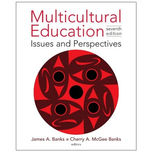 Multicultural Education: Issues and Perspectives (7th Edition) (repost)