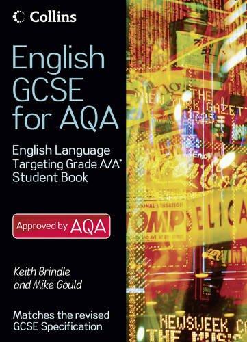 English Gcse for Aqa 2010. English Language a Student Book Targeting Grades a PDF