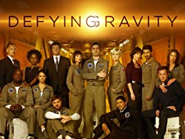 Defying Gravity Season 1